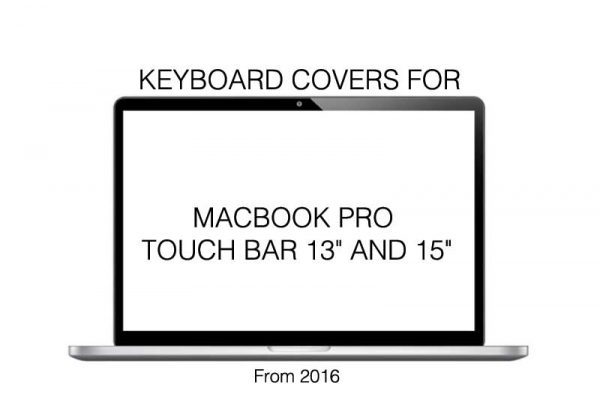 "MACBOOK PRO TOUCH BAR 13"" AND 15"""